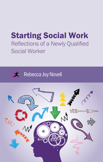 Starting Social Work - Reflections of a Newly Qualified Social Worker - cover
