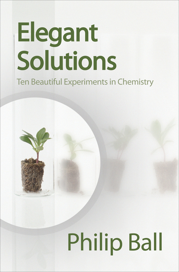 Elegant Solutions - Ten Beautiful Experiments in Chemistry - cover