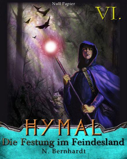 Der Hexer von Hymal Buch VI - Die Festung im Feindesland - cover
