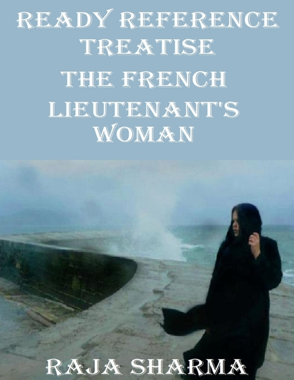 a discussion of the readers role as a novelist in the novel the french lieutenants woman by john fow