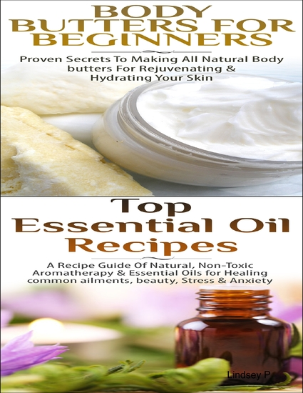 Body Butters for Beginners & Top Essential Oil Recipes - cover