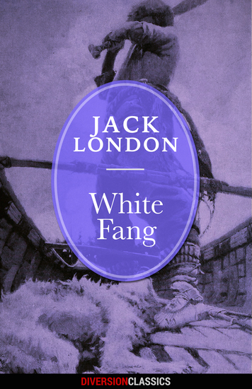 White Fang (Diversion Classics) - cover