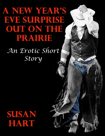 A New Year's Eve Surprise Out On the Prairie: An Erotic Short Story - cover