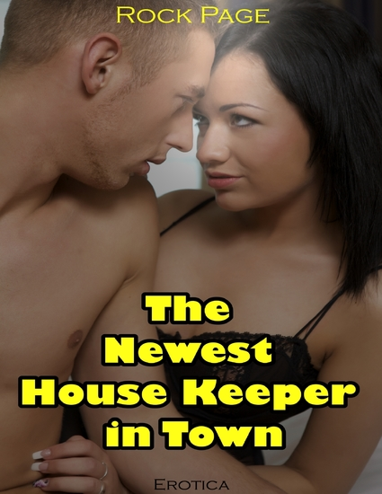 Erotica: The Newest House Keeper In Town - cover