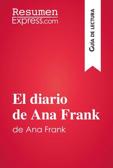 El diario de Ana Frank (Guía de lectura) - Resumen y análisis completo - cover