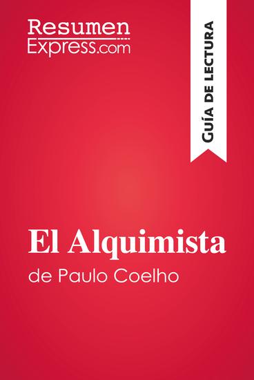 El Alquimista de Paulo Coelho (Guía de lectura) - Resumen y análisis completo - cover