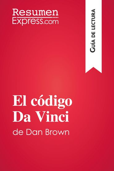 El código Da Vinci de Dan Brown (Guía de lectura) - Resumen y análisis completo - cover