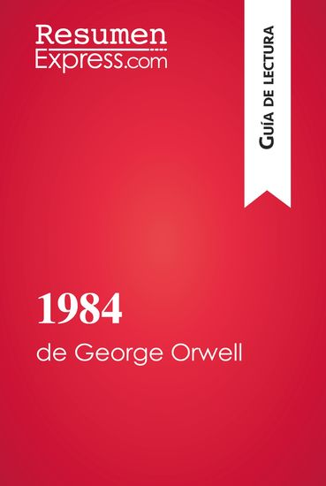 1984 de George Orwell (Guía de lectura) - Resumen y análisis completo - cover