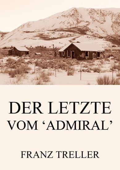 Der Letzte vom 'Admiral' - Erweiterte Ausgabe - cover