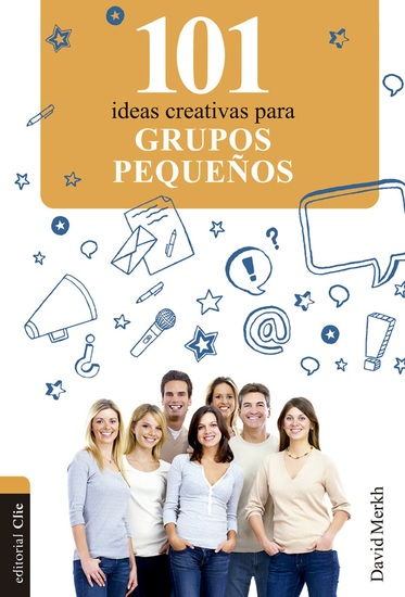 101 ideas creativas para grupos pequeños - cover
