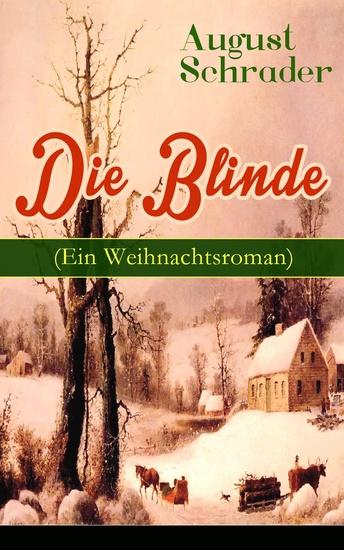 Die Blinde (Ein Weihnachtsroman) - cover