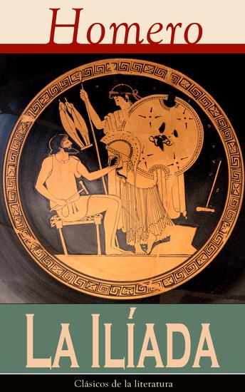La Iliada - Clásicos de la literatura - cover