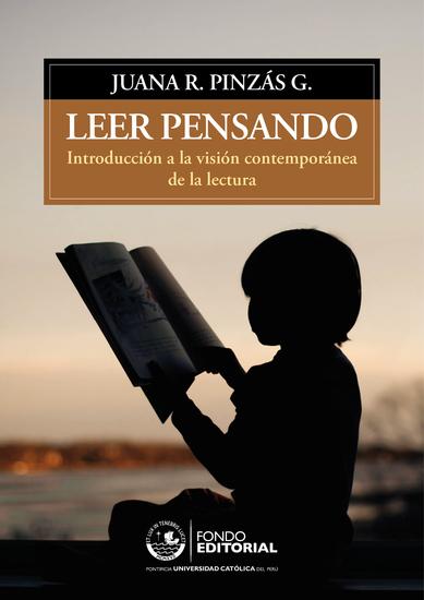 Leer pensando - Introducción a la visión contemporánea de la lectura - cover