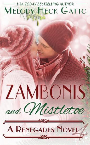 Zambonis and Mistletoe - A Holiday Romance - The Renegades (Hockey Romance) #4 - cover