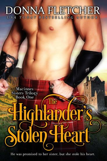The Highlander's Stolen Heart - Macinnes Sisters Trilogy #1 - cover