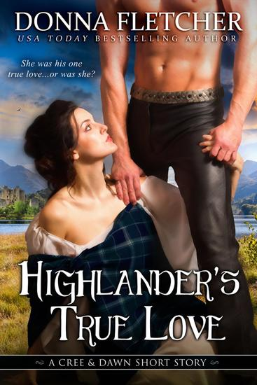 Highlander's True Love A Cree & Dawn Short Story - cover
