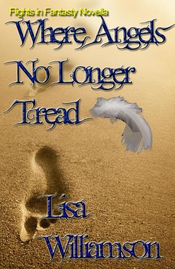 Where Angels No Longer Tread - Flight in Fantasy novellas - cover