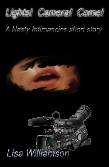 Lights! Camera! Come! - Nasty Intimancies #2 - cover