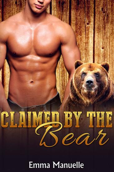 Claimed By the Bear - Fervent Lust Romance #1 - cover