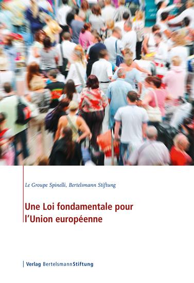 Une Loi fondamentale pour l'Union européenne - cover