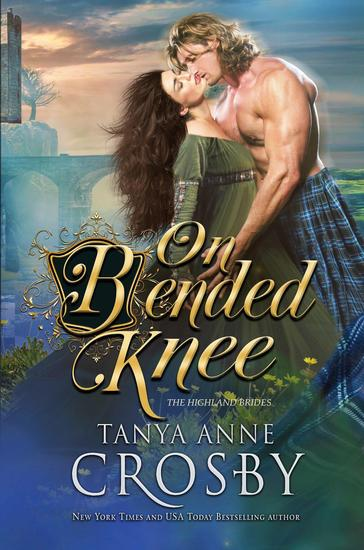 On Bended Knee - The Highland Brides #3 - cover