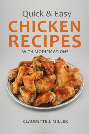 Quick and Easy Chicken Recipes with Modifications - cover