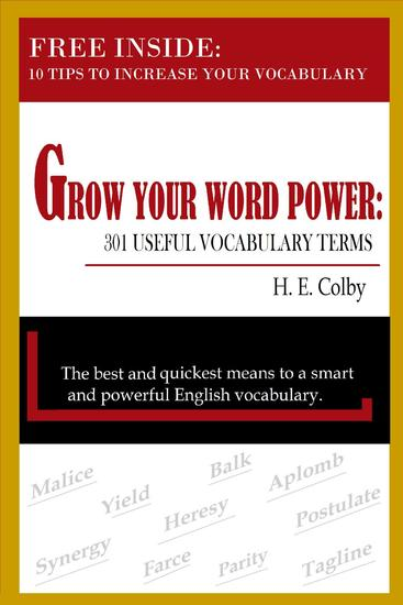 Grow Your Word Power:301 Useful Vocabulary Terms - cover