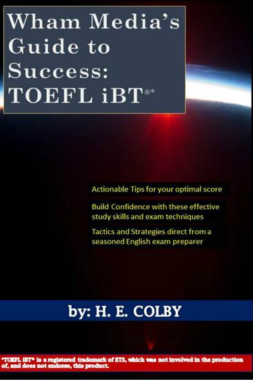 Wham Media's Guide to Success: TOEFL iBT® - cover