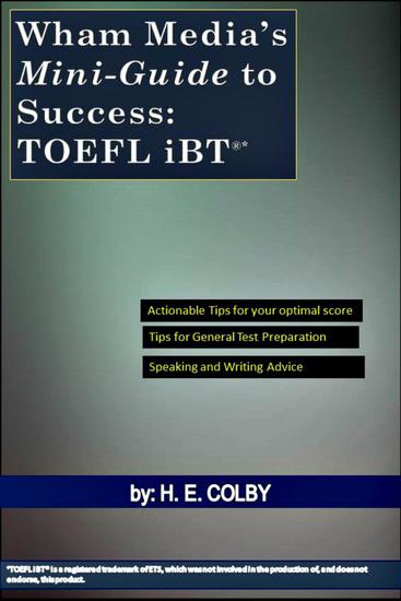 Wham Media's Mini-Guide to Success: TOEFL iBT® - cover