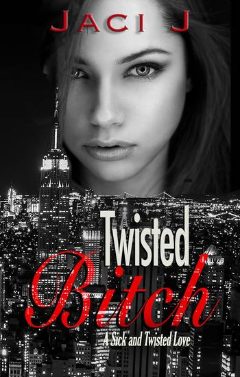 Twisted Bitch - Sick and Twisted Love #2 - cover
