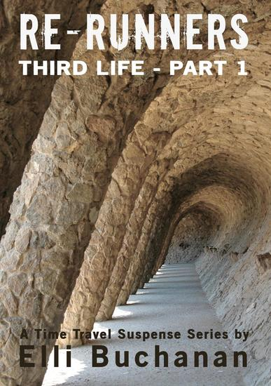 Re-Runners Third Life Part 1 - Re-Runners #3 - cover