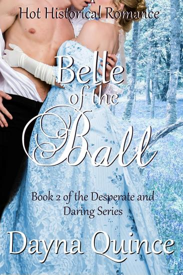 Belle of the Ball - Desperate and Daring Series #2 - cover