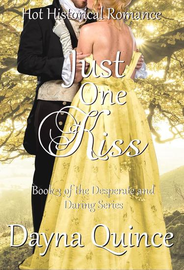 Just One Kiss - Desperate and Daring Series #3 - cover