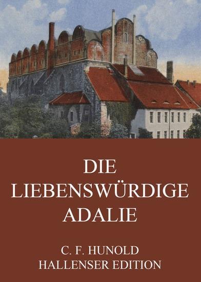 Die liebenswürdige Adalie - Erweiterte Ausgabe - cover