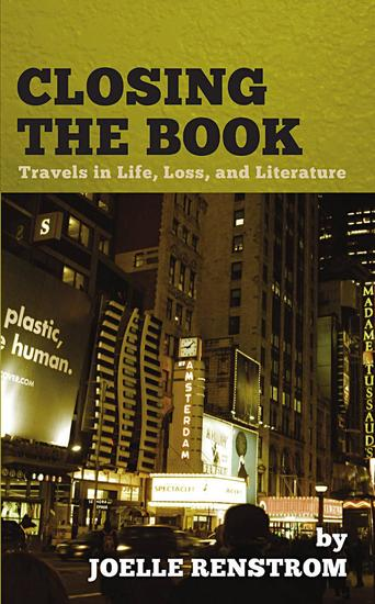Closing the Book: Travels in Life Loss and Literature - cover