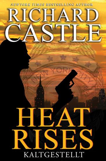 Castle 3: Heat Rises - Kaltgestellt - cover