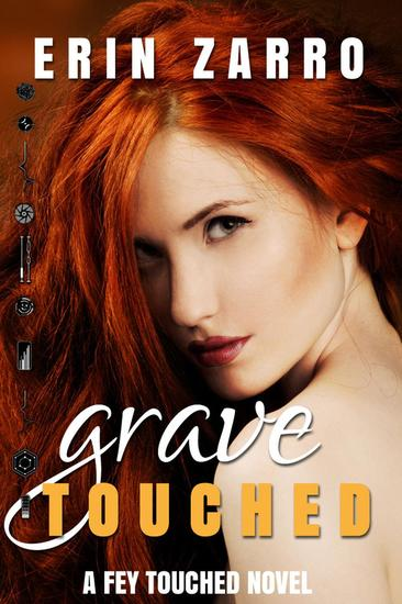 Grave Touched - Fey Touched #2 - cover