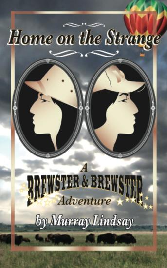 Home on the Strange_A Brewster and Brewster Adventure - cover