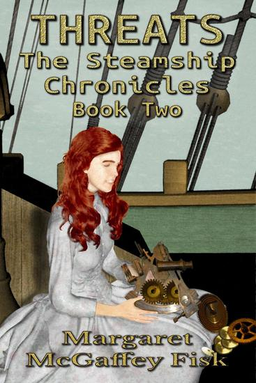 Threats - The Steamship Chronicles #2 - cover