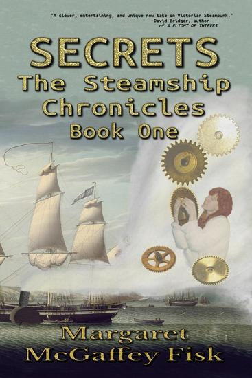 Secrets - The Steamship Chronicles #1 - cover