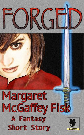 Forged: A Fantasy Short Story - cover
