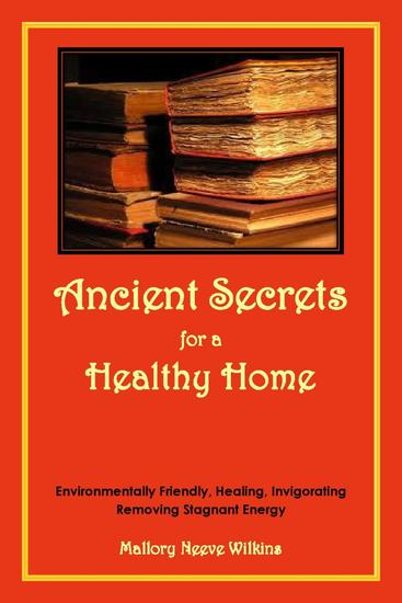 Ancient Secrets for a Healthy Home - cover