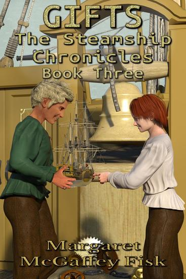 Gifts - The Steamship Chronicles #3 - cover
