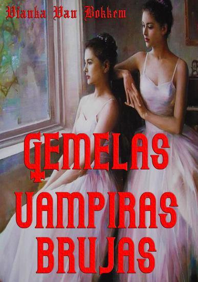 Gemelas Vampiras Brujas - cover