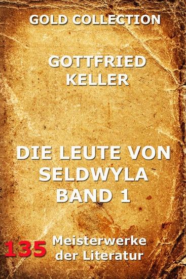 Die Leute von Seldwyla Band 1 - Erweiterte Ausgabe - cover
