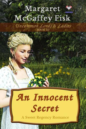 An Innocent Secret: A Sweet Regency Romance - Uncommon Lords and Ladies #3 - cover