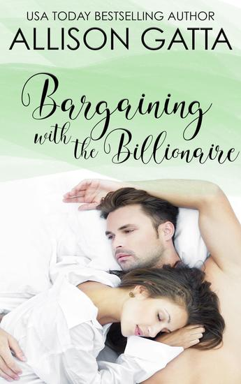 Bargaining with the Billionaire - Honeybrook Love Inc #3 - cover