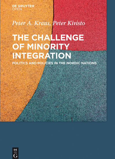 The Challenge of Minority Integration - Politics and Policies in the Nordic Nations - cover