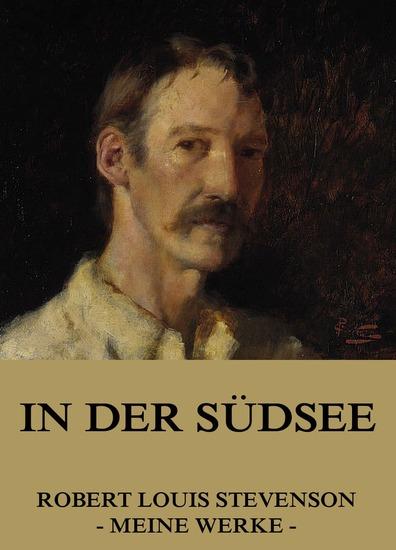 In der Südsee - Erweiterte Komplettausgabe - cover