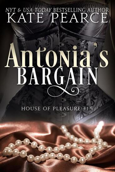 Antonia's Bargain - House of Pleasure - cover